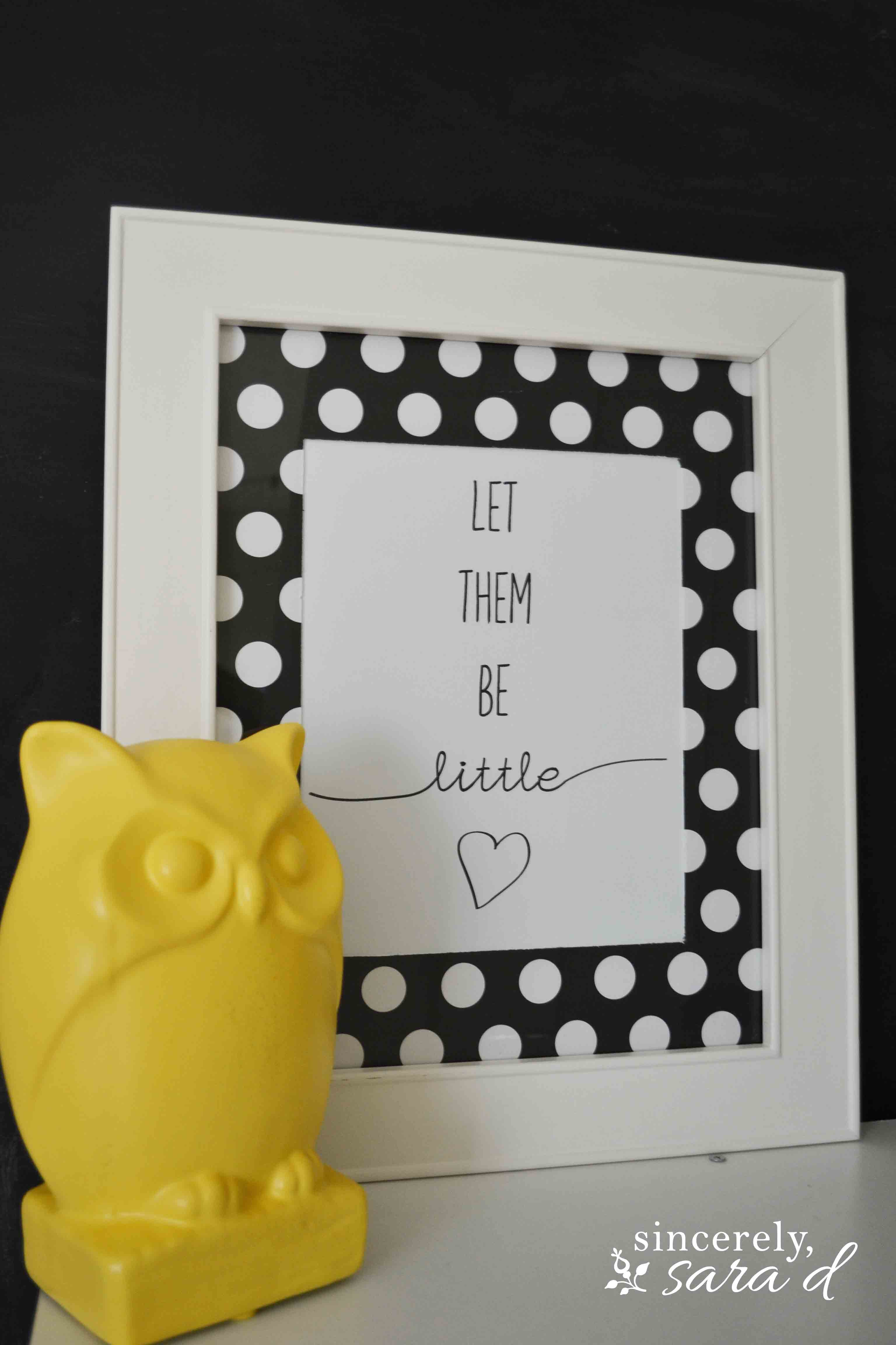 Let Them Be Little – FREE printable!