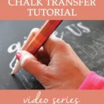 Chalkboard Transfer Video Tutorial