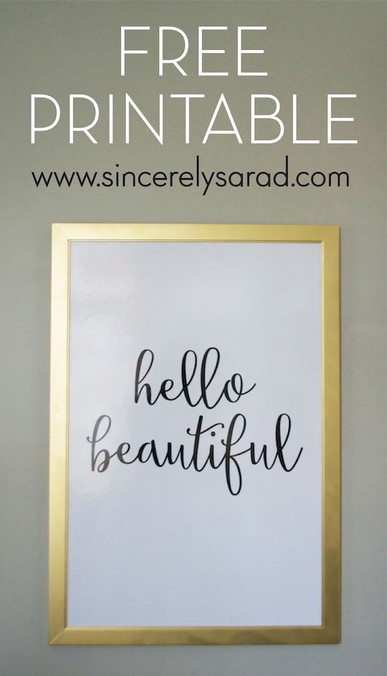 Hello Beautiful Free Printable Sincerely Sara D
